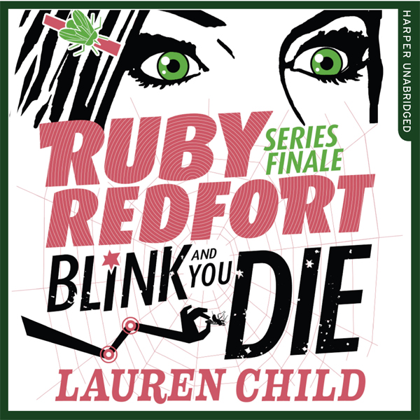 Blink and You Die: Ruby Redfort, Book 6 , Hörbu...