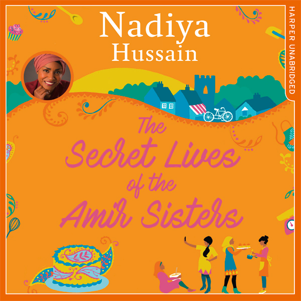 The Secret Lives of the Amir Sisters , Hörbuch,...