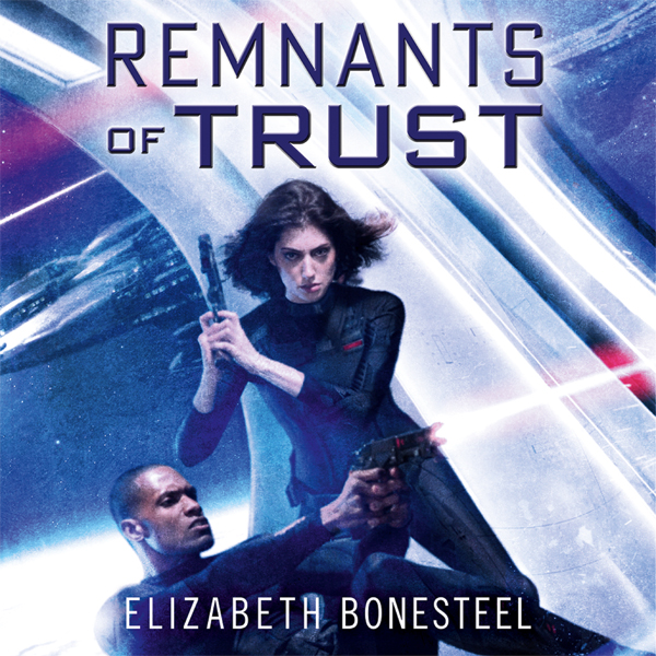 Remnants of Trust: A Central Corps Novel, Book 2 , Hörbuch, Digital, 1, 853min