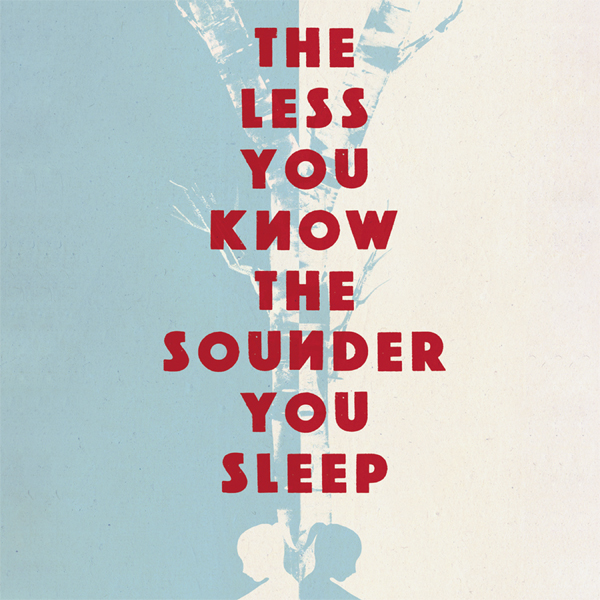 The Less You Know the Sounder You Sleep , Hörbu...