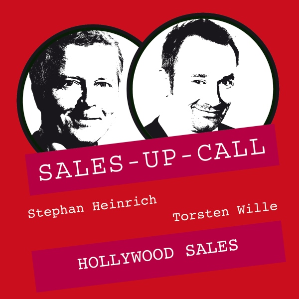 Hollywood Sales: Sales-up-Call, Hörbuch, Digital, 1, 69min
