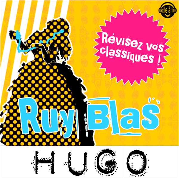 Ruy Blas. Explication de texte: Collection Faci...