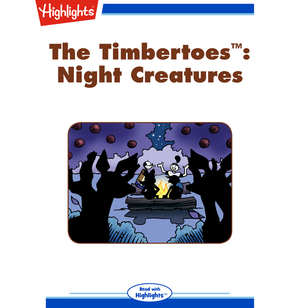 The Timbertoes: Night Creatures , Hörbuch, Digi...