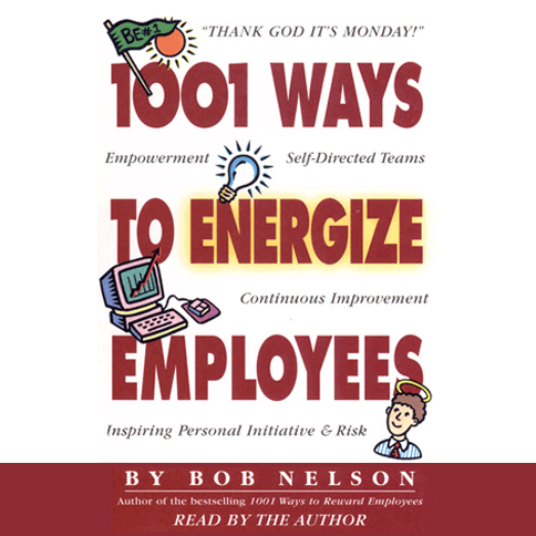 1001 Ways to Energize Employees, Hörbuch, Digit...