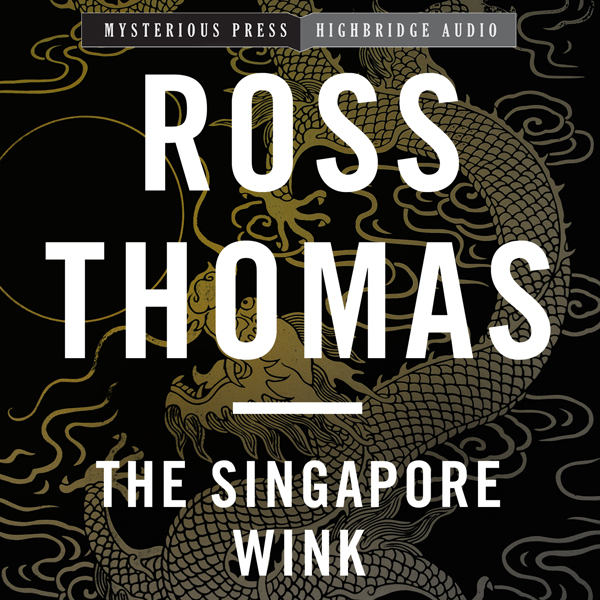 The Singapore Wink: Mysterious Press - HighBrid...