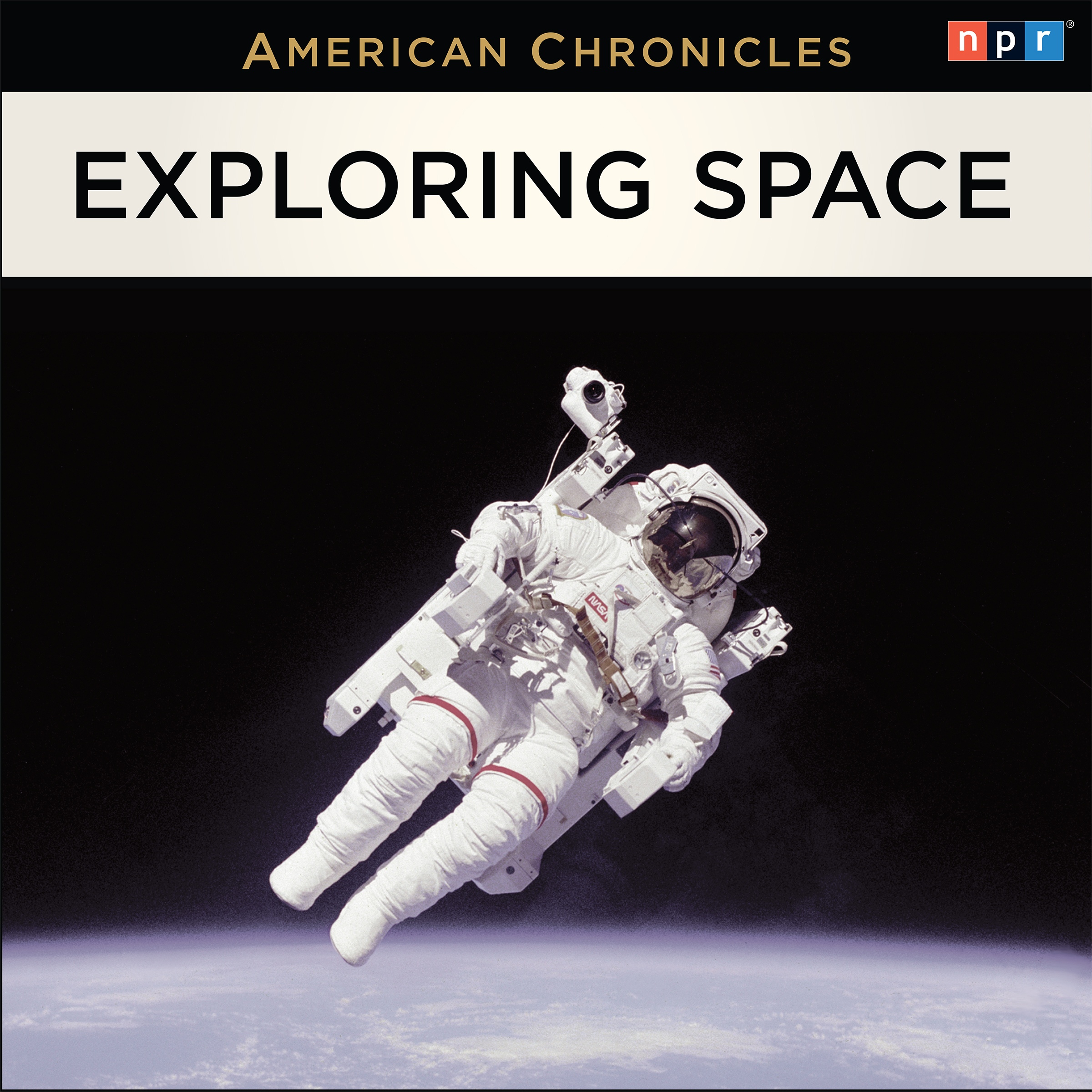 NPR American Chronicles: Exploring Space, Hörbuch, Digital, 1, 207min
