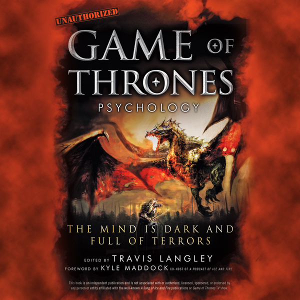Game of Thrones Psychology: The Mind Is Dark an...