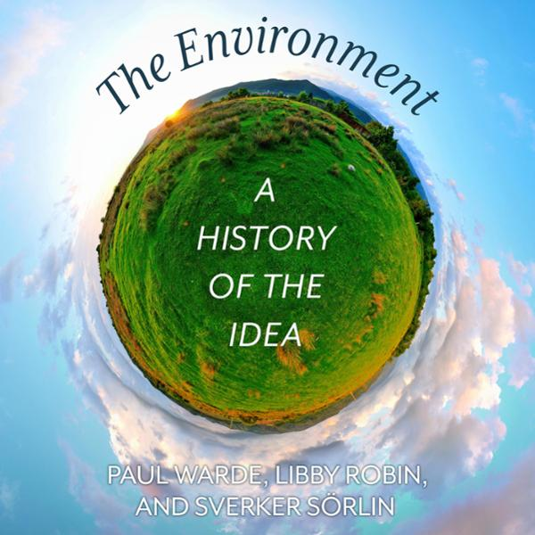 The Environment: A History of the Idea , Hörbuch, Digital, 1, 447min