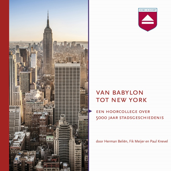 Van Babylon tot New York: Hoorcollege over 5000...