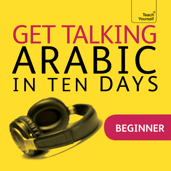 Get Talking Arabic in Ten Days, Hörbuch, Digita...