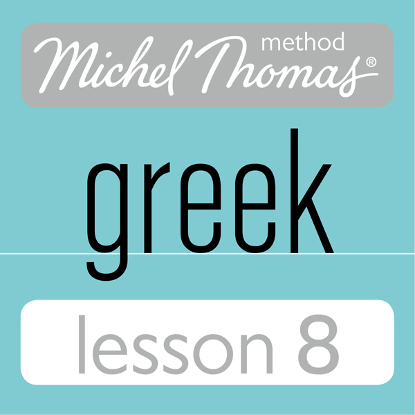 Michel Thomas Beginner Greek Lesson 8 , Hörbuch...