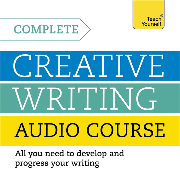 Complete Creative Writing Course, Hörbuch, Digi...