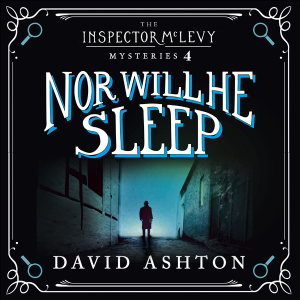 Nor Will He Sleep: An Inspector McLevy Mystery 4 , Hörbuch, Digital, 1, 857min