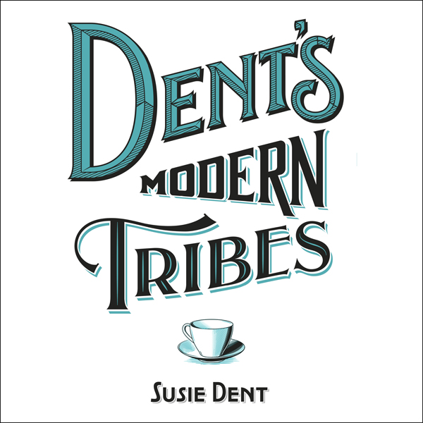 Dent´s Modern Tribes: The Secret Languages of B...