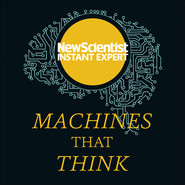 Machines That Think: Everything You Need to Kno...