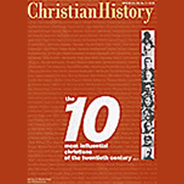Christian History Issue #65: The Ten Most Influ...
