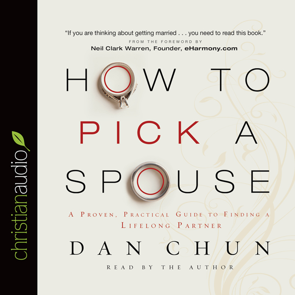 How to Pick a Spouse: A Proven, Practical Guide...
