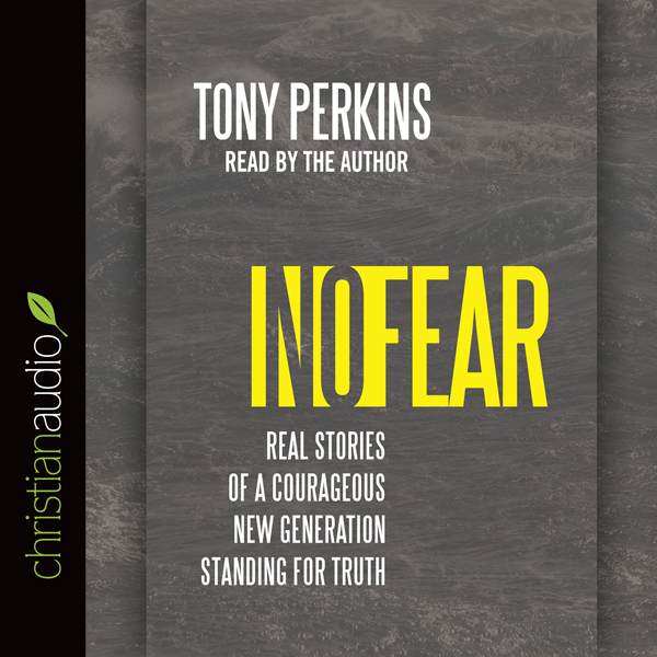 No Fear: Real Stories of a Courageous New Gener...