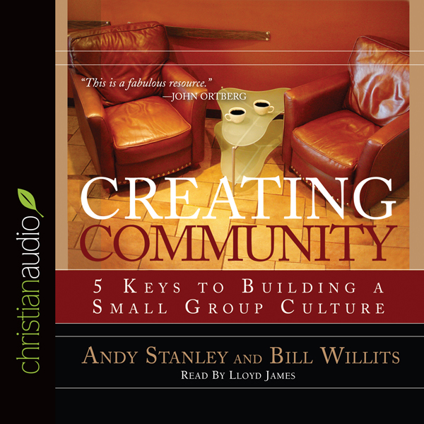 Creating Community: Five Keys to Building a Sma...