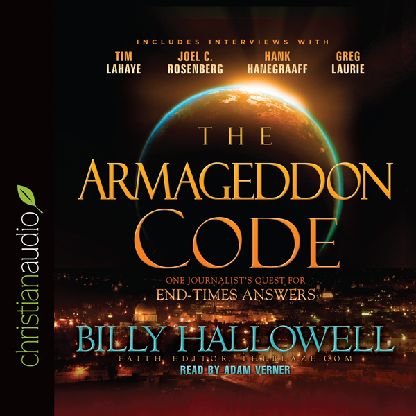 The Armageddon Code: One Journalist´s Quest for...