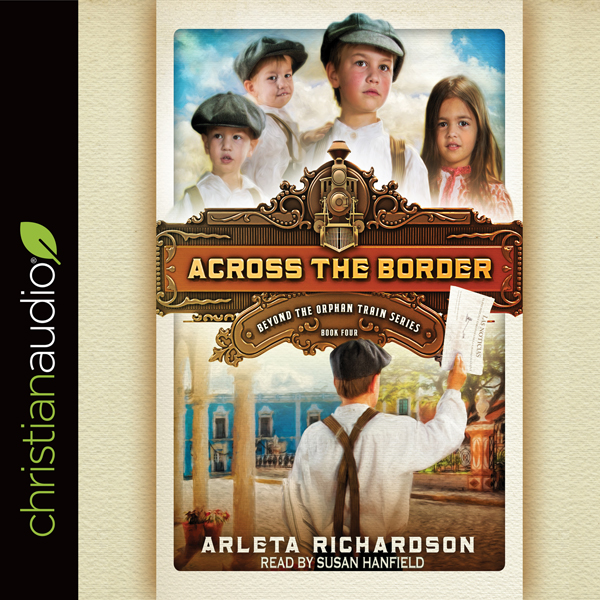 Across the Border: Beyond the Orphan Train, Boo...