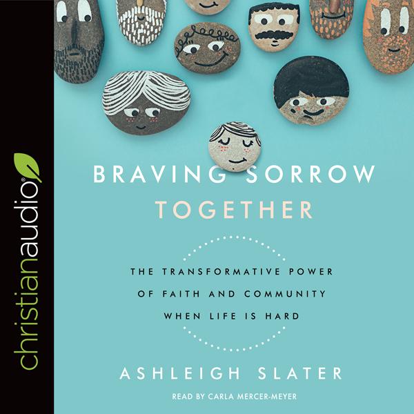 Braving Sorrow Together: The Transformative Power of Faith and Community When Life Is Hard , Hörbuch, Digital, 1, 321min