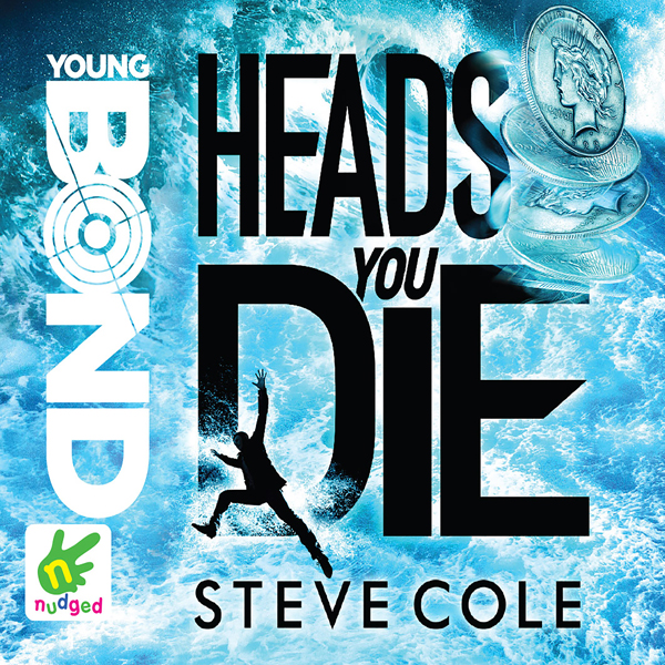 Young Bond: Heads You Die: Young Bond, Book 7 , Hörbuch, Digital, 1, 427min