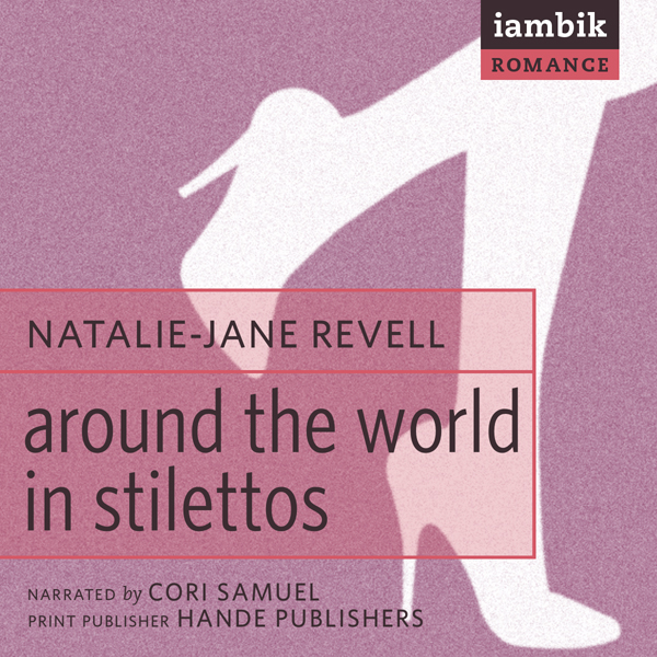 Around the World in Stilettos , Hörbuch, Digita...