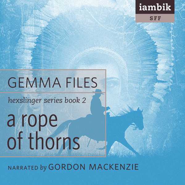 A Rope of Thorns: Hexslinger, Book 2 , Hörbuch,...