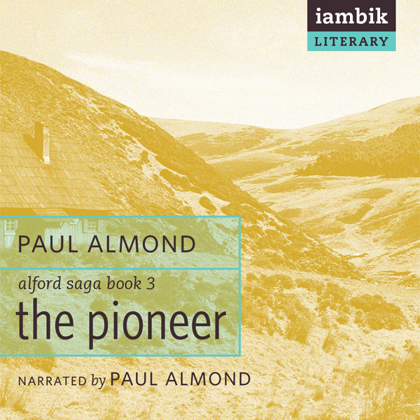 The Pioneer: Alford Saga, Book 3 , Hörbuch, Dig...