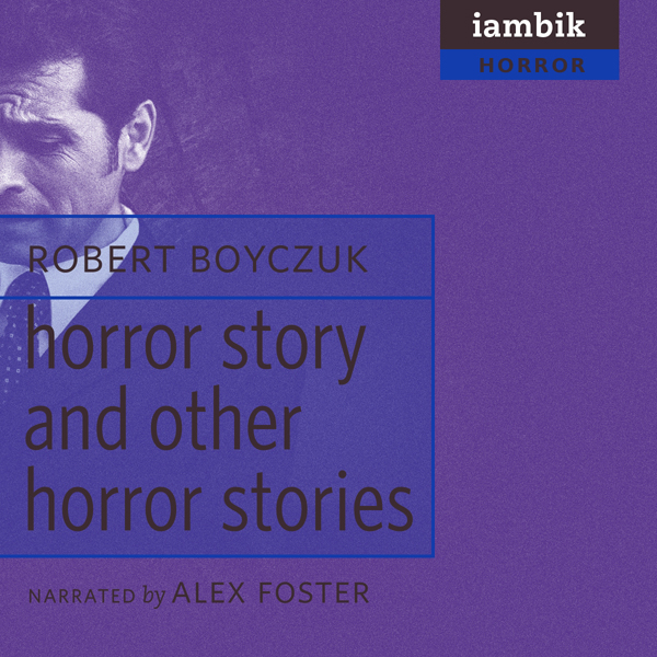 ´Horror Story´ and Other Horror Stories , Hörbu...