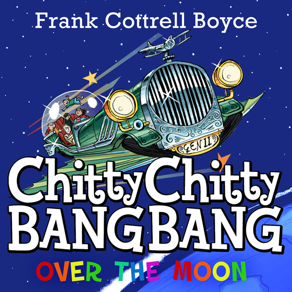Chitty Chitty Bang Bang over the Moon , Hörbuch...