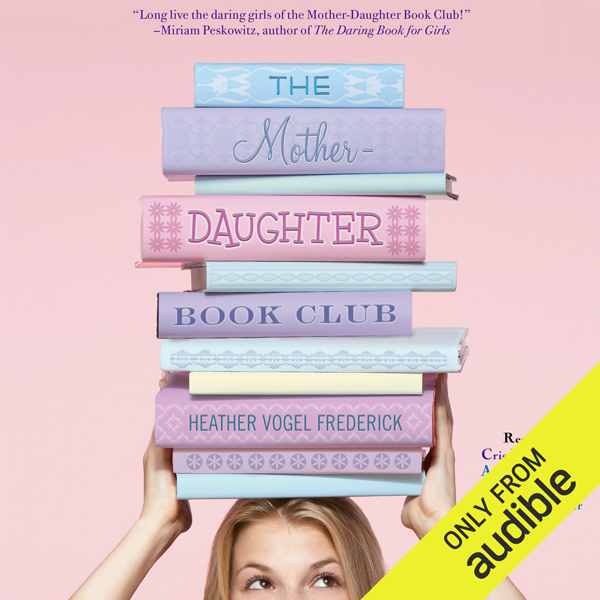 The Mother-Daughter Book Club: Mother-Daughter ...