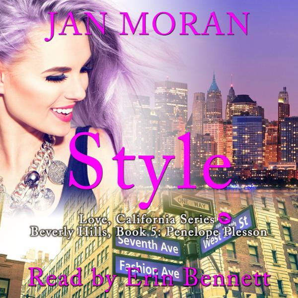 Style: A Love, California Series Novel, Book 5 ...