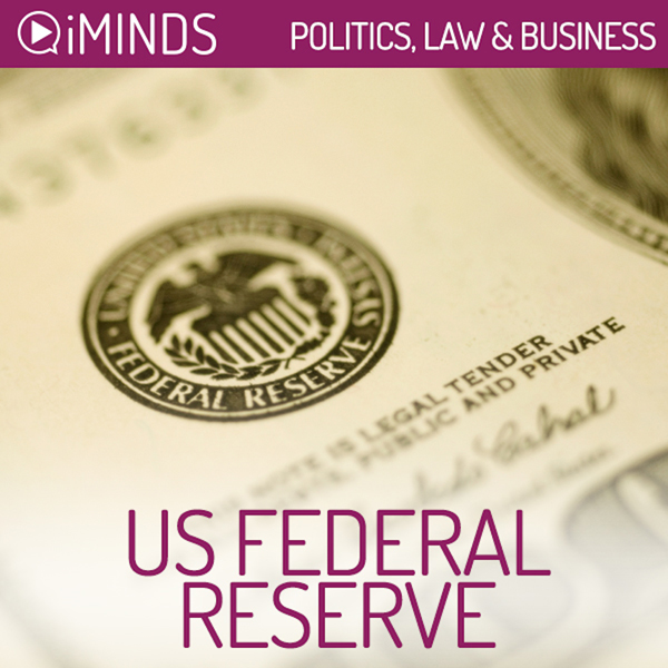 US Federal Reserve: Politics, Law & Business , ...