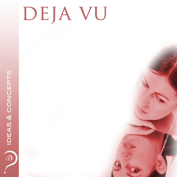 Deja Vu: Ideas & Concepts , Hörbuch, Digital, 1...