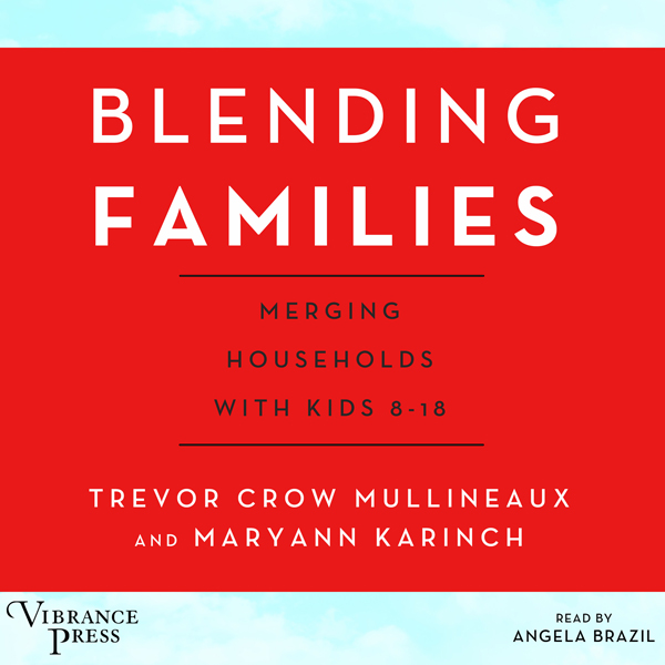 Blending Families: Merging Households with Kids...
