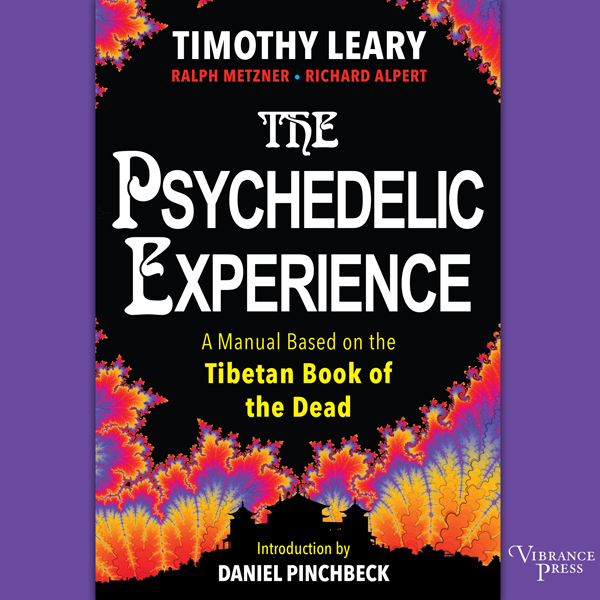 The Psychedelic Experience: A Manual Based on t...