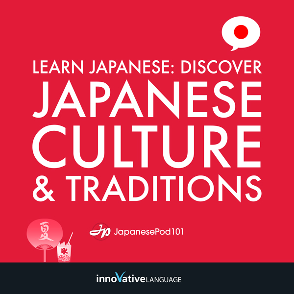 Learn Japanese: Discover Japanese Culture & Tra...