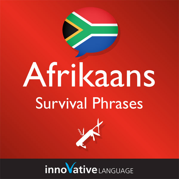 Learn Afrikaans - Afrikaans Survival Phrases, V...