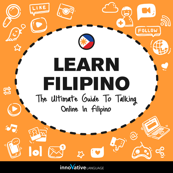 Learn Filipino: The Ultimate Guide to Talking O...