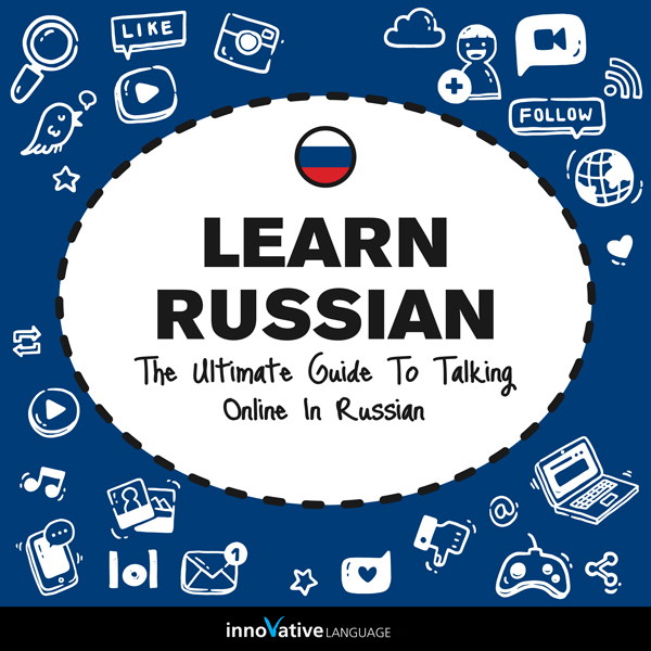 Learn Russian: The Ultimate Guide to Talking On...