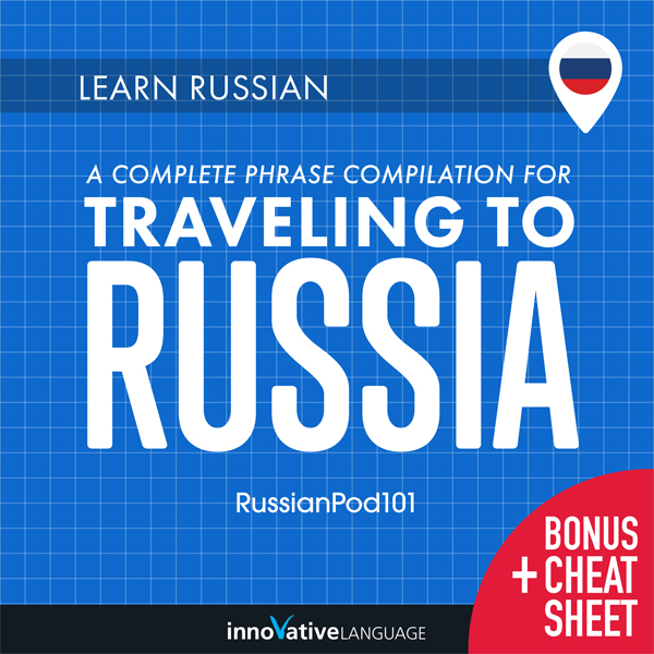 Learn Russian: A Complete Phrase Compilation fo...