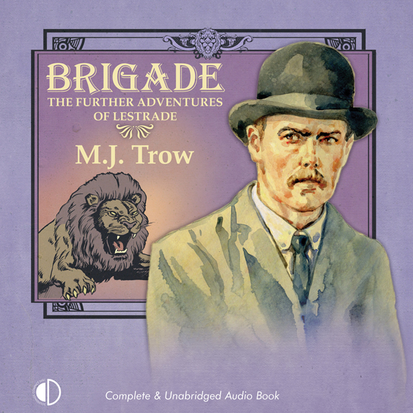 Brigade: The Further Adventures of Lestrade: Sh...