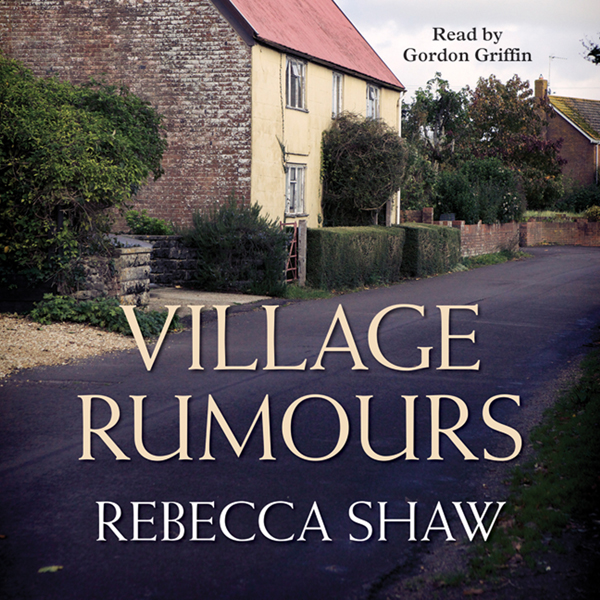 Village Rumours: Turnham Malpas Series, Book 18...