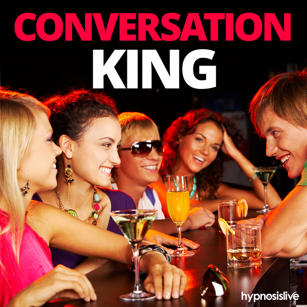 Conversation King Hypnosis: Converse with Anyon...