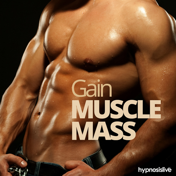 Gain Muscle Mass Hypnosis: Get Pecs to be Proud...