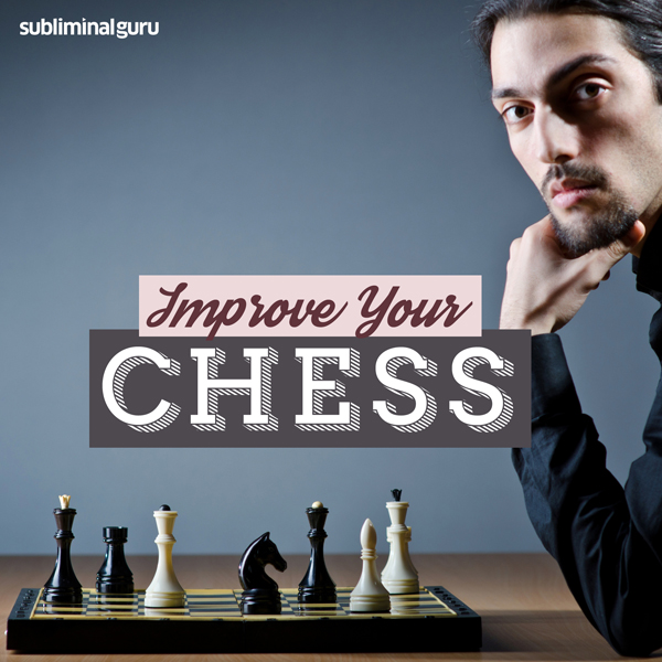 Improve Your Chess: Become a Chess Champion wit...