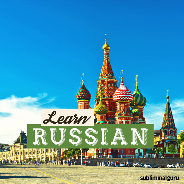 Learn Russian: Speak Like a Native with Sublimi...