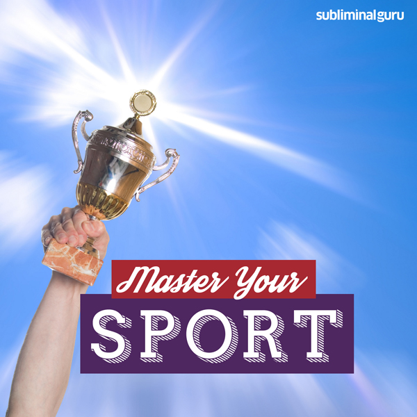 Master Your Sport: Become a Sporting Superstar ...